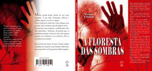 A Floresta Das Sombras Capa by waltertierno