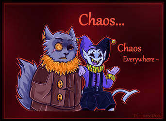 Chaos     Chaos Everywhere by thunderbolt3000