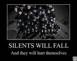 Demotivational - Silents Will Fall by GreenArcherAlchemist