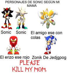 Los personajes de Sonic segun mi mama ._. by xXKuroJunjouXx