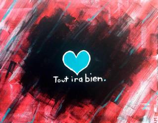 Tout ira bien. by moodyblues