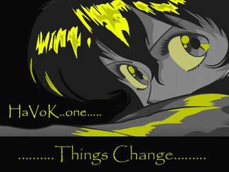 things change by havrokone