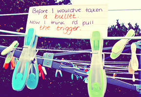 Life's Bullet. by x-phe