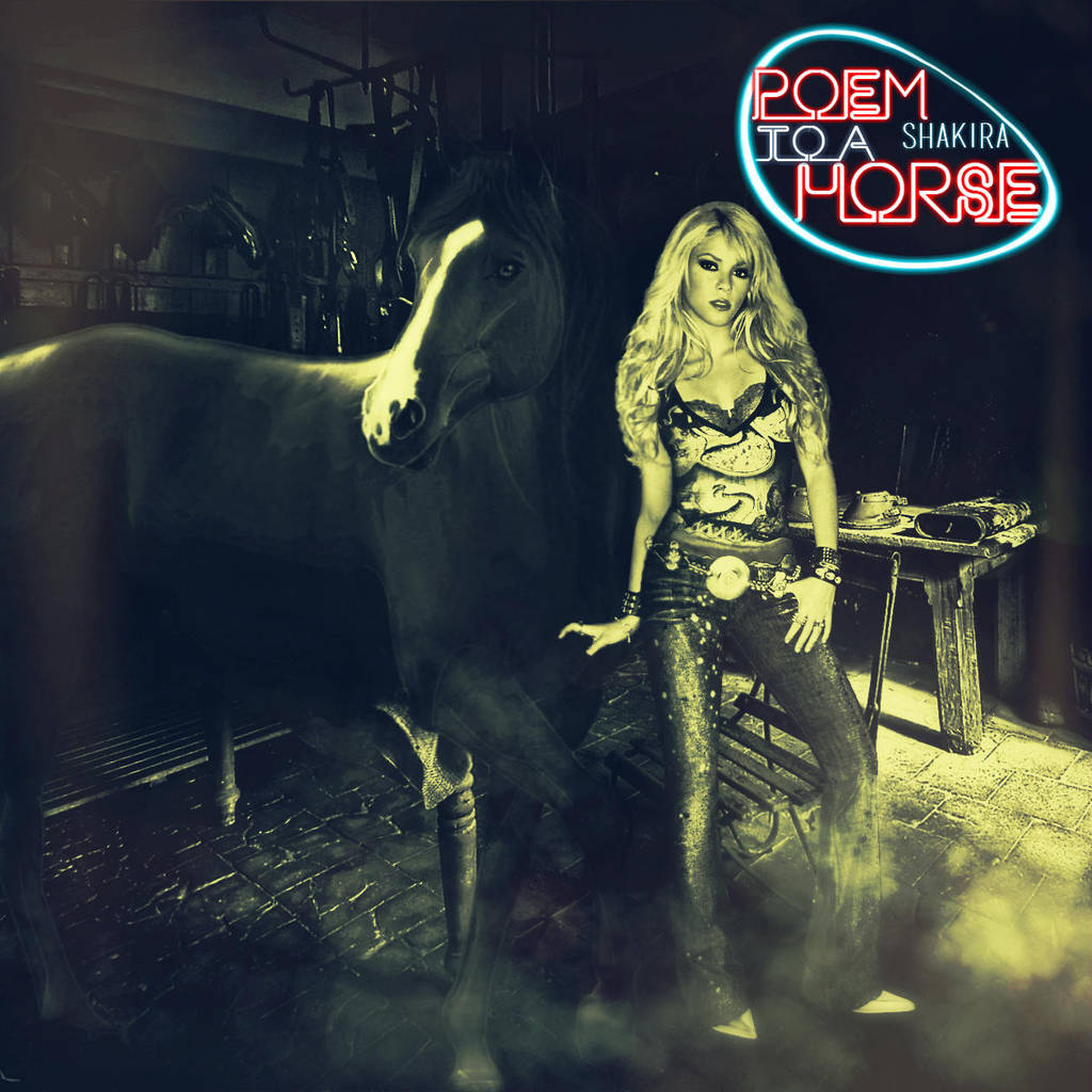 Shakira - Poem To A Horse by antoniomr
