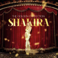 Shakira - The Golden Collection by antoniomr