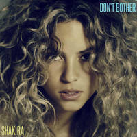 Shakira - Don't Bother by antoniomr