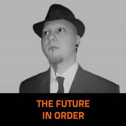 The Future in Order by Hattmannen
