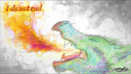 Experimental : DragonFire, 'I Do Not End' by Rebecca1208