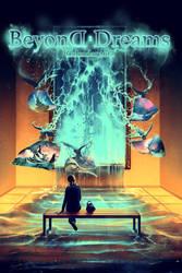 Beyond Dreams by AquaSixio