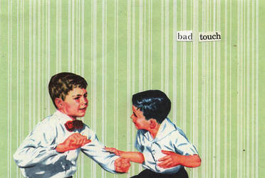 bad touch by ObjetTrouve