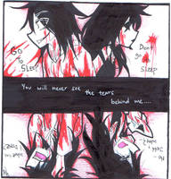 You will never see the tears behind me by servantofpsychotic