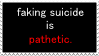 faking suicide is pathetic stamp by hey-its-parappa
