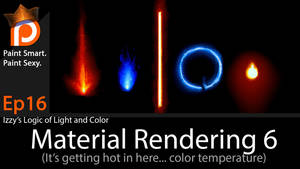 Izzy's Logic of Light and Color EP 16- Materials 6 by IzzyMedrano