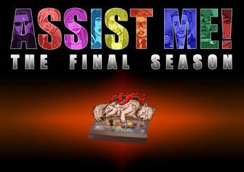ASSIST ME! The Final Season (Teaser) by Solariskaliber