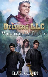 Delvers LLC: Book 1 by atroposdios