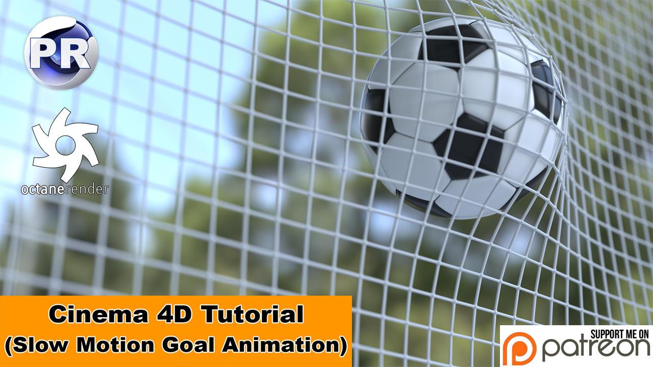 Slow Motion Goal Animation (Cinema 4D Tutorial) by NIKOMEDIA