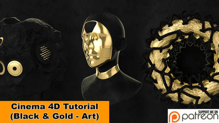 Black and Gold - Art (Cinema 4D Tutorial) by NIKOMEDIA