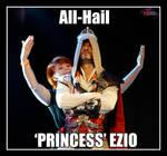 ALL HAIL PRINCESS EZIO - Leon Chiro and Shappi by LeonChiroCosplayArt