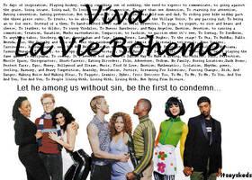 Viva La Vie Boheme by itsayskeds