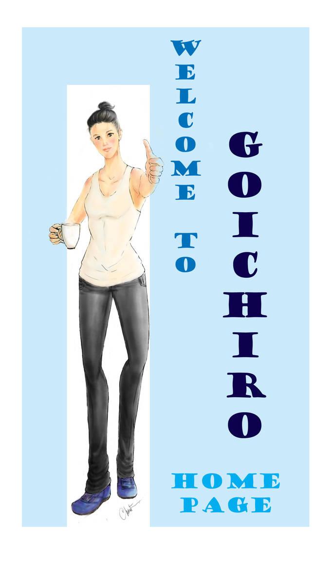 Welcome To Goichiro by goichiro