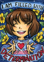 I Am Filled With Determination - Sketch Card by Karmada