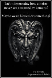 Yeah. Blessed. Must be. by AAtheist