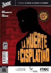 Cisplatino Versus #6 [La muerte de Cisplatino] by Zigno