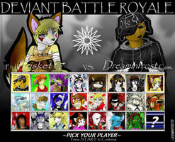 Deviant Battle Royale Round 8 by dreaminfrost