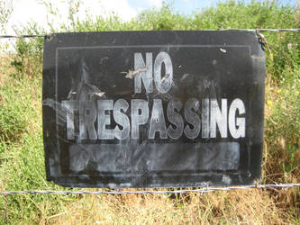 No Trespassing by Just-a-Nomad