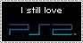 I still love PS2 Stamp__ by DarkShelke