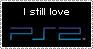 I still love PS2 Stamp__ by DarkShelke