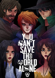 You Can't Save the World Alone by SerenaR-art