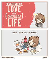 Do What You Love by mclelun