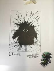 Cruel - Inktober 2018-11 by Madmonkeylove