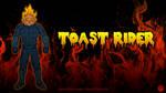 Toast Rider by AnutDraws