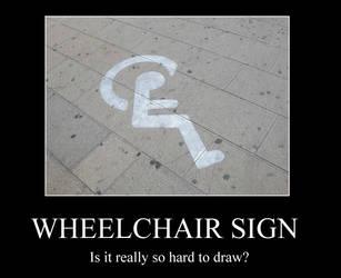 Demotivation - wheelchair sign by pallottili