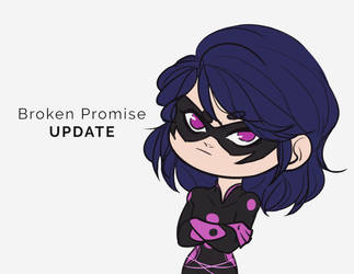 Broken Promise Update by MegS-ILS