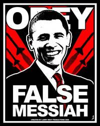 OBAMA: OBEY False Messiah by luvataciousskull