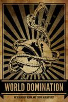 World Domination! - We've Already Begun by luvataciousskull