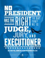 No President Has The Right To Kill by luvataciousskull