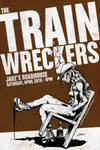 The Trainwreckers Gigposter by luvataciousskull