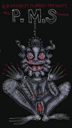 The PMS Monster by KOSMONAUTPLANEMO