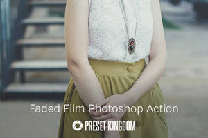Free Faded Film Photoshop Action by presetkingdom