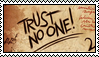 Trust No One - Gravity Falls Stamp by AmetrineDragon