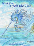 With You I Felt the Tide Poetry and Art Book by StephanieSmall