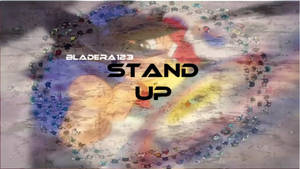 Stand Up - Thumbnail by BladEra123