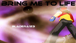 Bring Me To Life - Thumbnail by BladEra123