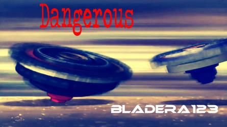 Dangerous - Thumbnail by BladEra123