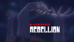 Rebellion - Thumbnail by BladEra123