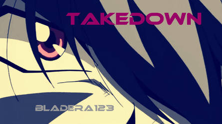 Takedown - Thumbnail by BladEra123